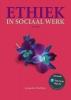 Jacqueline  Rothfusz,Ethiek in sociaal werk, 3e editie met MyLab NL toegangscode