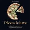 Stefano  Manfredi,Pizza de luxe