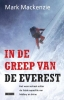 <b>Mark MacKenzie</b>,In de greep van de Everest