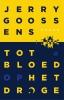 Jerry  Goossens,Tot bloed op het droge