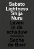 <b>Sacha de Boer, Jeroen  Balemans</b>,Leven in de schaduw