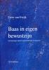 H.W.M. van Ewijk,Baas in eigen bewustzijn