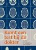 T.A.  Boer, S.M.H.  Einerhand, J.N. de Haas- de Vries, M.N. van Rijswijk,Komt een test bij de dokter