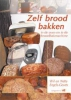 <b>W. Engels Geurts</b>,Zelf brood bakken