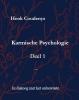 Henk  Coudenys,Karmische Psychologie  1 In dialoog met het onbewuste