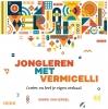 Sigrid van Iersel,Jongleren met vermicelli