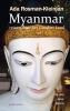 <b>Ada  Rosman-Kleinjan</b>,Myanmar reizen door het Gouden Land