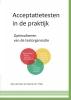 Arie van Stam, Patrick van `t Hek,Acceptatietesten in de praktijk
