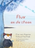 <b>Eva van Asperen, Richard  Hattink</b>,Flux en de steen