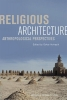 Religious architecture,anthropological perspectives