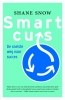 <b>Shane  Snow</b>,Smartcuts