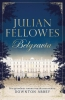<b>Julian  Fellowes</b>,Belgravia