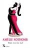 <b>Amélie  Nothomb</b>,Riket met de kuif