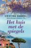 <b>Cristina  Caboni</b>,Het huis met de spiegels