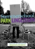 Summerschool Park Lingezegen,improvisation as Educational Model, Tools for Identity