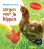 <b>Isabel  Thomas</b>,Kaatje leert je zorgen voor je kippen