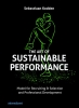 Bas  Kodden ,The art of sustainable performance