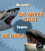 Isabel  Thomas ,De witte haai tegen de orka