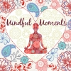 ,Mindful moments