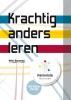 Sharon van Wieren Wim  Bouman,Krachtig anders leren