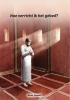 <b>Aboe  Ismail</b>,Hoe verricht ik het gebed?