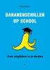 <b>Marald  Mens</b>,Bananenschillen op school
