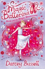 Bussell, Darcey Rosa and the Magic Moonstone