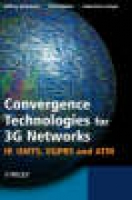 Bannister, Jeffrey Convergence Technologies for 3G Networks