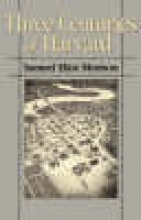 Samuel Eliot Morison,   Dru C. Morison Three Centuries of Harvard, 1636-1936