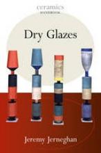 Jernegan, Jeremy Dry Glazes