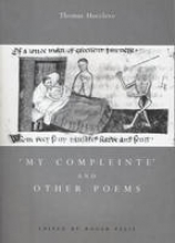 Hoccleve, Thomas,   Ellis, Roger My Compleinte and Other Poems