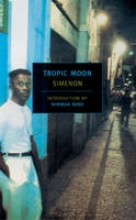 Simenon, Georges Tropic Moon