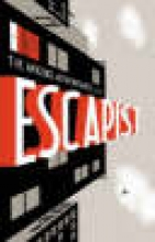 Sienkiewicz, Bill Michael Chabon Presents... the Amazing Adventures of the Escapist Volume 1