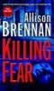 Brennan, Allison,Killing Fear