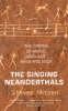 Mithen, Steven,The Singing Neanderthals