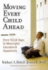 Rebell, Michael A.,   Wolff, Jessica R.,Moving Every Child Ahead