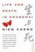 Cheng, Nien Life and Death in Shanghai