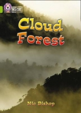 Nic Bishop,   Cliff Moon The Cloud Forest