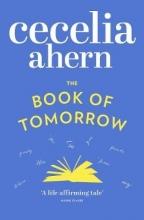 Ahern, Cecelia Book of Tomorrow