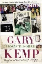 Gary Kemp I Know This Much
