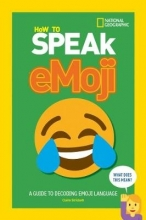 National Geographic Kids How to Speak Emoji