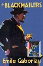 Gaboriau, Emile The Blackmailers