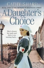 Cathy Sharp A Daughter`s Choice