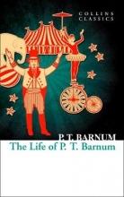 Barnum, P T Life of P.T. Barnum