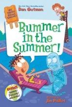Dan Gutman My Weird School Special: Bummer in the Summer!