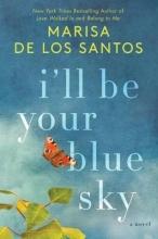 De Los Santos, Marisa I`ll Be Your Blue Sky