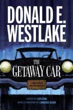 Westlake, Donald E. The Getaway Car