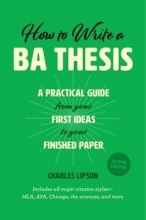 Lipson, Charles How to Write a BA Thesis