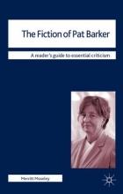 Moseley, Merritt The Fiction of Pat Barker