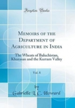 Howard, Gabrielle L. C. Howard, G: Memoirs of the Department of Agriculture in India